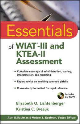 Essentials of WIAT-III and KTEA-II Assessment by Elizabeth O. Lichtenberger