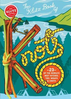The Klutz Book of Knots by Scholastic
