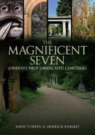 The Magnificent Seven by John Turpin