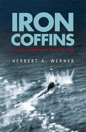 Iron Coffins by Herbert A. Werner