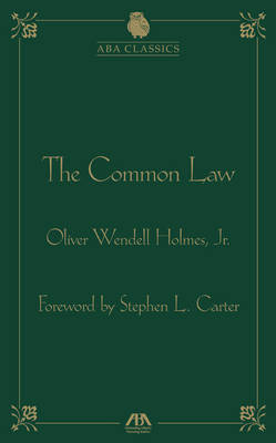 The Common Law by Oliver Wendell Holmes by Oliver Wendell Holmes image