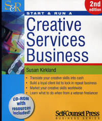 Start and Run a Creative Services Business by Susan Kirkland image