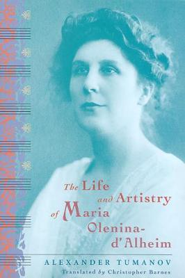 The Life and Artistry of Maria Olenina-d'Alheim by Alexander Tumanov image