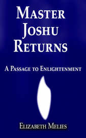 Master Joshu Returns by Elizabeth Melies