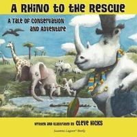 A Rhino to the Rescue by Cleve Hicks image