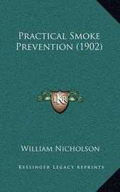 Practical Smoke Prevention (1902) by William Nicholson