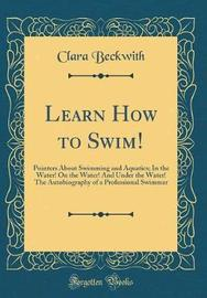 Learn How to Swim! by Clara Beckwith image