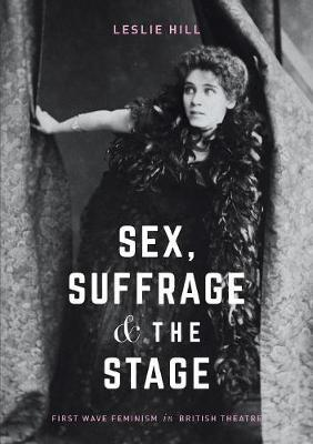 Sex, Suffrage and the Stage image