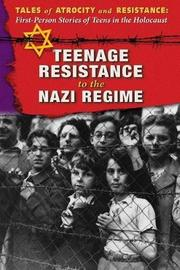 Teenage Resistance to the Nazi Regime by Hallie Murray image