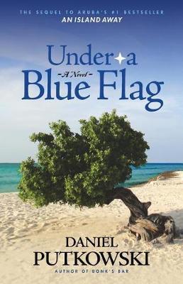 Under A Blue Flag by Daniel Putkowski