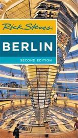 Rick Steves Berlin (Second Edition) by Rick Steves