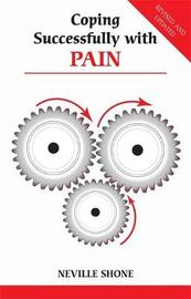 Coping Successfully with Pain by Neville Shone image