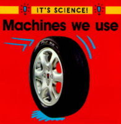 Machines We Use by Sally Hewitt image