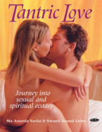 Tantric Love: Journey into Sexual and Spiritual Ecstasy by Ma Ananda Sarita image