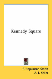 Kennedy Square by F.Hopkinson Smith image