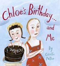Chloes Birthday and ME by Giselle Potter image