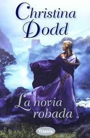 La Novia Robada by Christina Dodd image