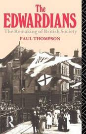 The Edwardians by Paul Thompson