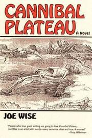 Cannibal Plateau by Joe Wise image