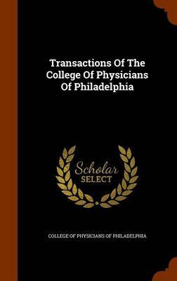 Transactions of the College of Physicians of Philadelphia image