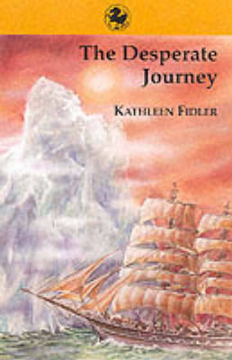 The Desperate Journey by Kathleen Fidler
