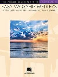 Easy Worship Medleys by Phillip Keveren