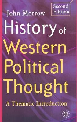 History of Western Political Thought by John Morrow