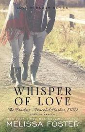 Whisper of Love (The Bradens at Peaceful Harbor) by Melissa Foster