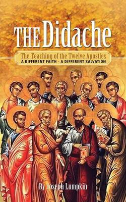 The Didache by Joseph B Lumpkin
