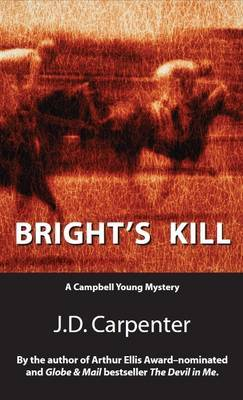 Bright's Kill by J.D. Carpenter image