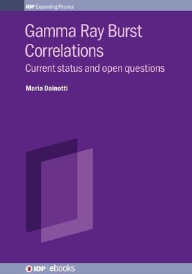 Gamma-ray Burst Correlations by Maria Dainotti