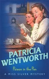 Poison in the Pen by Patricia Wentworth image