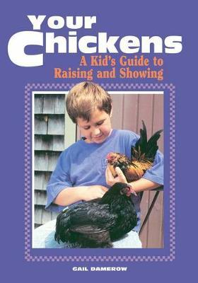 Your Chickens - a Kids Guide by Gail Damerow image