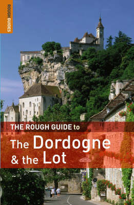 The Rough Guide to the Dordogne and the Lot by Jan Dodd image