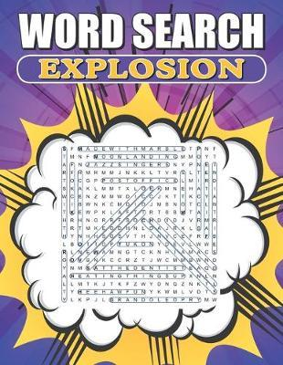 Word Search Explosion by Greater Heights Publishing