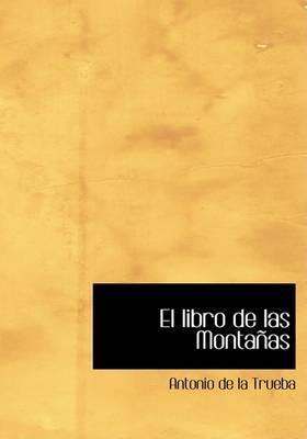 El Libro de Las Montanas by Antonio de la Trueba image
