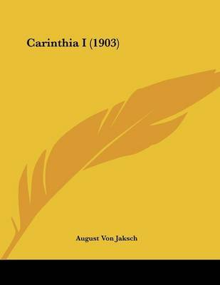Carinthia I (1903) by August Von Jaksch image