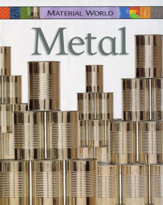 Metal by Claire Llewellyn