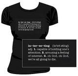 Serenity Define Interesting Women's Junior T-Shirt (Large)