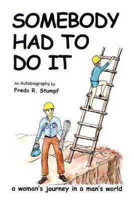 Somebody Had To Do It by Freda R. Stumpf image