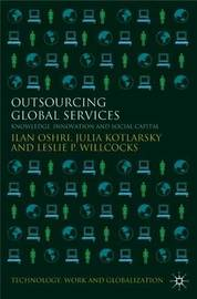 Outsourcing Global Services by Ilan Oshri