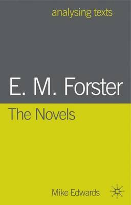 E.M. Forster: The Novels by Mike Edwards image
