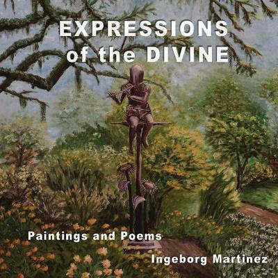 Expressions of the Divine by Ingeborg Martinez image
