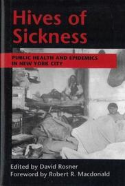 Hives of Sickness by Museum Of the City of New York