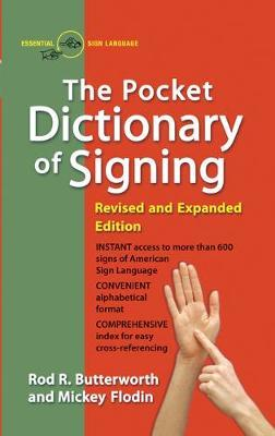 Pocket Dictionary of Signing by Mickey Flodin