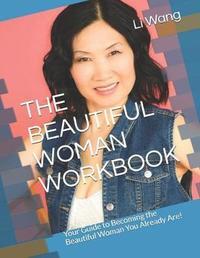 The Beautiful Woman Workbook by Li Wang image