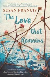 The Love That Remains by Susan Francis image