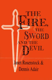 The Fire the Sword and the Devil by Janet Rosenstock image