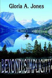 Beyond Simplicity by Gloria Jones image
