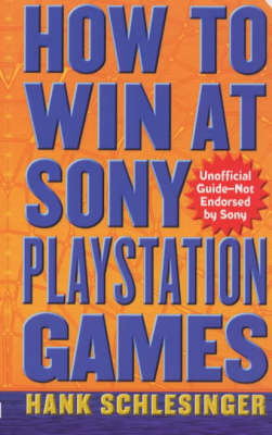 How to Win at Sony Playstation Games by Hank Schlesinger image